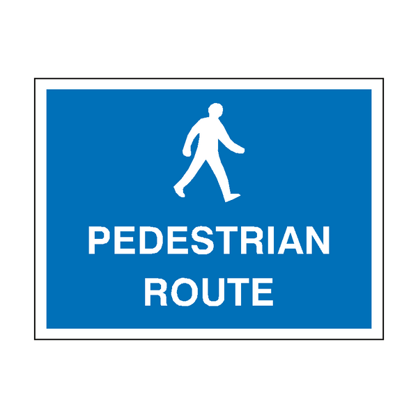 Pedestrian Route Sign | PVC Safety Signs