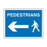 Pedestrians Arrow Left Sign | PVCSafetySigns.co.uk