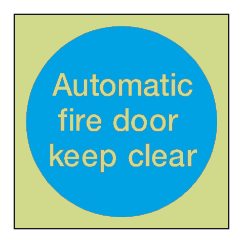 Automatic Fire Door Keep Clear Photoluminescent Sign | PVC Safety Signs