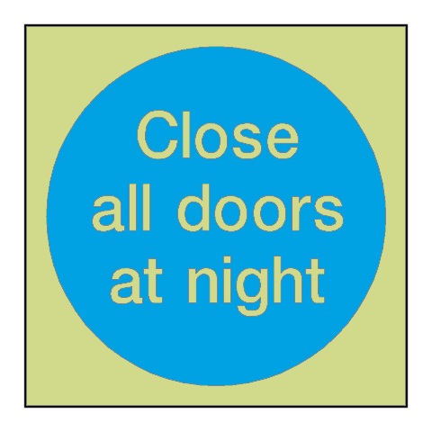 Close All Doors At Night Photoluminescent Sign | PVC Safety Signs | Health and Safety Signs