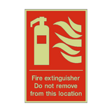 Fire Extinguisher Do Not Remove Photoluminescent Sign - PVC Safety Signs