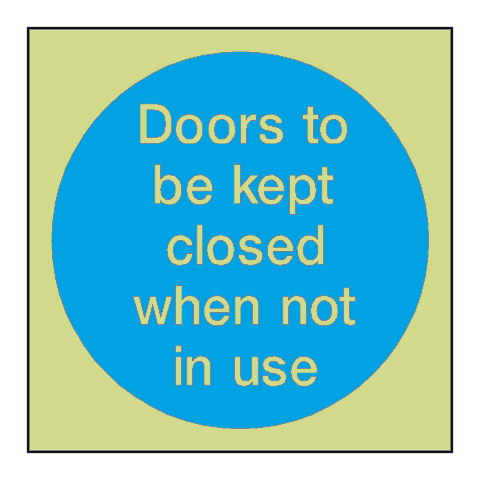 Doors Kept Closed When Not In Use Photoluminescent Sign | PVC Safety Signs
