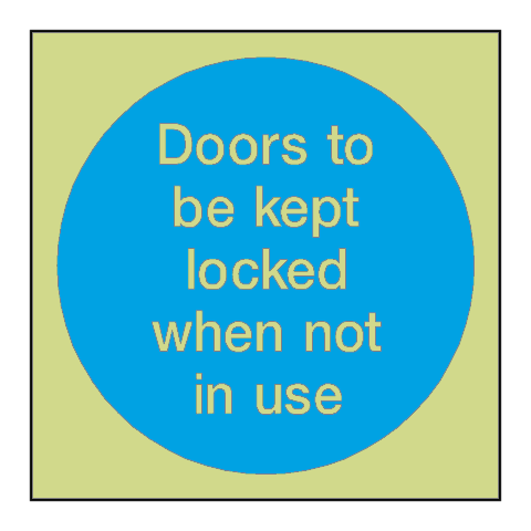 Door Kept Locked When Not In Use Photoluminescent Sign | PVC Safety Signs