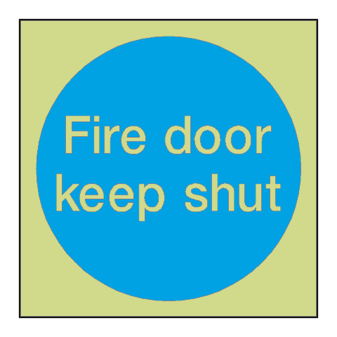 Fire Door Keep Shut Photoluminescent Sign | PVC Safety Signs