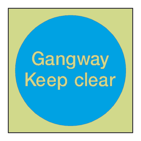 Gangway Keep Clear Door Photoluminescent Sign | PVC Safety Signs
