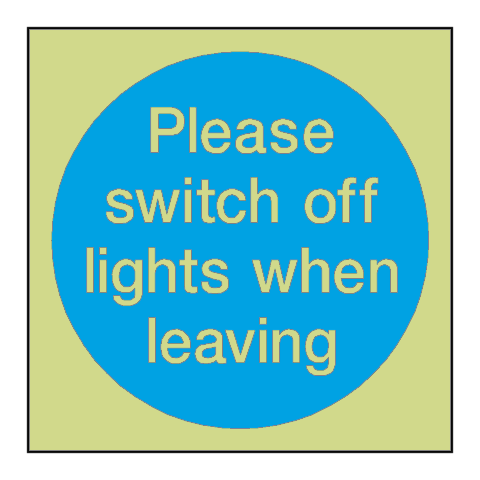 Switch Off Lights Door Photoluminescent Sign | PVC Safety Signs