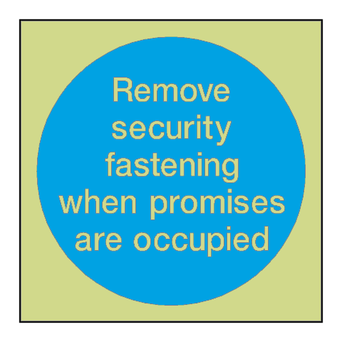 Remove Fastenings Photoluminescent Sign | PVC Safety Signs
