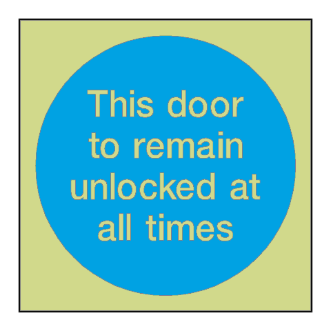 Door To Remain Unlocked Photoluminescent Sign | PVC Safety Signs
