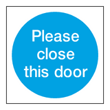Please Close This Door Sign - PVC Safety Signs