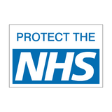 Protect The NHS sign | PVC Safety Signs