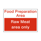 Raw Meat Area Sign | PVCSafetySigns.co.uk