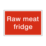 Raw Meat Fridge Sign | PVCSafetySigns.co.uk
