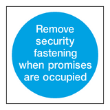 Remove Fastenings Sign - PVC Safety Signs