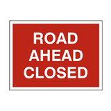 Road Ahead Closed Traffic Sign - PVC Safety Signs
