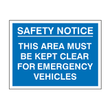 Safety Notice Emergency Vehicle Sign - PVC Safety Signs