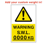Safe Working Load Sign Kg Custom Weight | PVCSafetySigns.co.uk