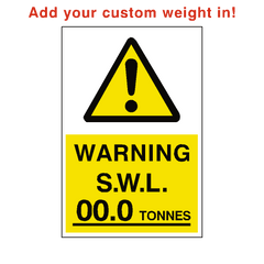 Safe Working Load Sign Tonnes Custom Weight | PVC Safety Signs | Health and Safety Signs