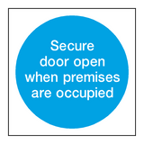Secure Door Open Door Sign - PVC Safety Signs