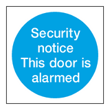 Security Notice Alarm Door Sign - PVC Safety Signs