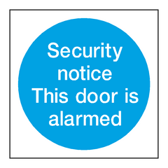 Security Notice Alarm Door Sign