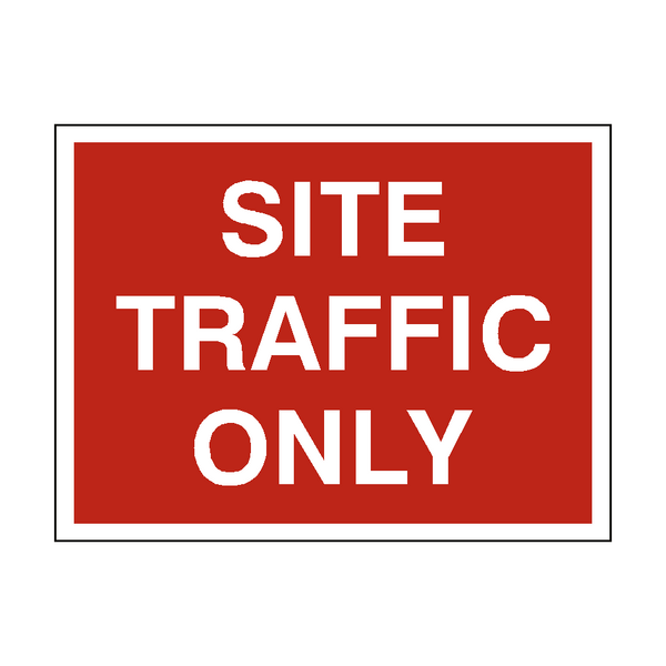 Site Traffic Only Sign | PVC Safety Signs