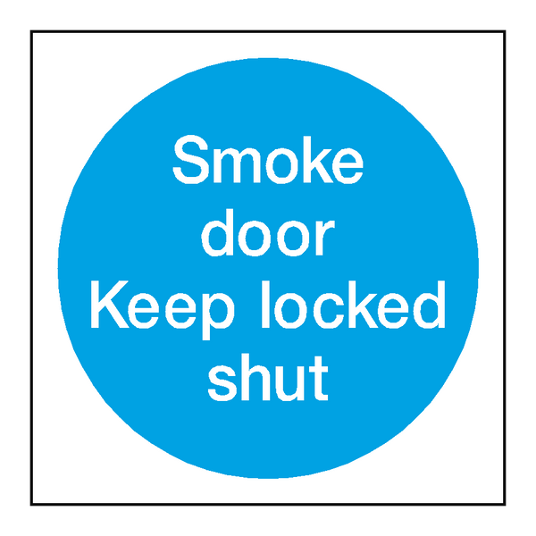 Smoke Door Keep Locked Shut Sign | PVC Safety Signs