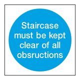 Staircase Must Be Kept Clear Signs - PVC Safety Signs