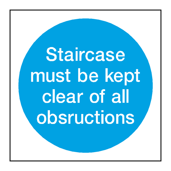 Staircase Must Be Kept Clear Signs | PVC Safety Signs