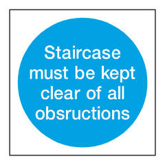 Staircase Must Be Kept Clear Signs