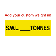 SWL Sign Tonnes Yellow Custom Weight | PVC Safety Signs | Health and Safety Signs