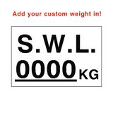 SWL Kg Sign White Custom Weight - PVC Safety Signs