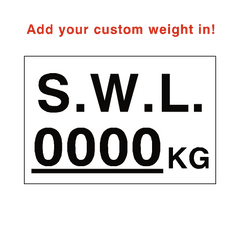 SWL Kg Sign White Custom Weight | PVC Safety Signs | Health and Safety Signs