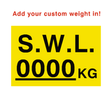 SWL Kg Sign Yellow Custom Weight - PVC Safety Signs