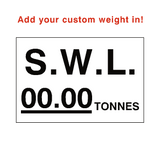 SWL Tonnes Sign White Custom Weight | PVCSafetySigns.co.uk