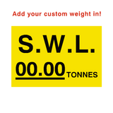 SWL Tonnes Sign Yellow Custom Weight - PVC Safety Signs