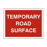Temporary Road Surface Sign - PVC Safety Signs