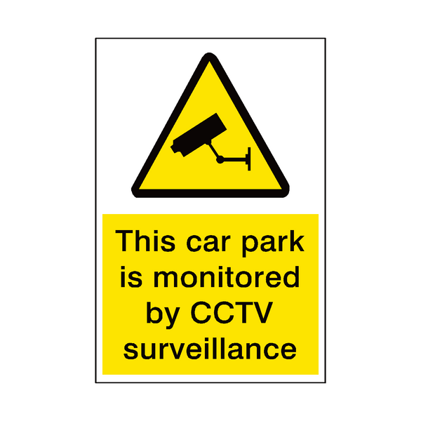 Car Park Monitored By Cctv Security Sign | PVCSafetySigns.co.uk