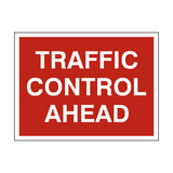 Traffic Control Ahead Sign - PVC Safety Signs