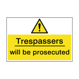 Trespassers will be prosecuted Sign | PVCSafetySigns.co.uk