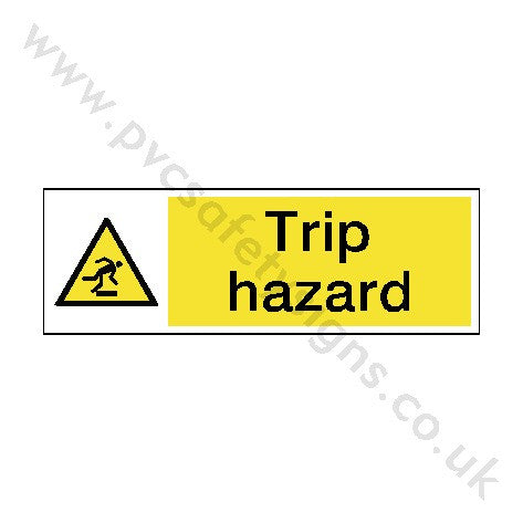 Trip Hazard Safety Sign - PVC Safety Signs
