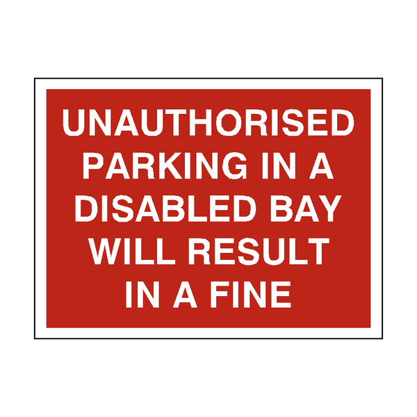 Dont Park In Disabled Bay Sign | PVC Safety Signs
