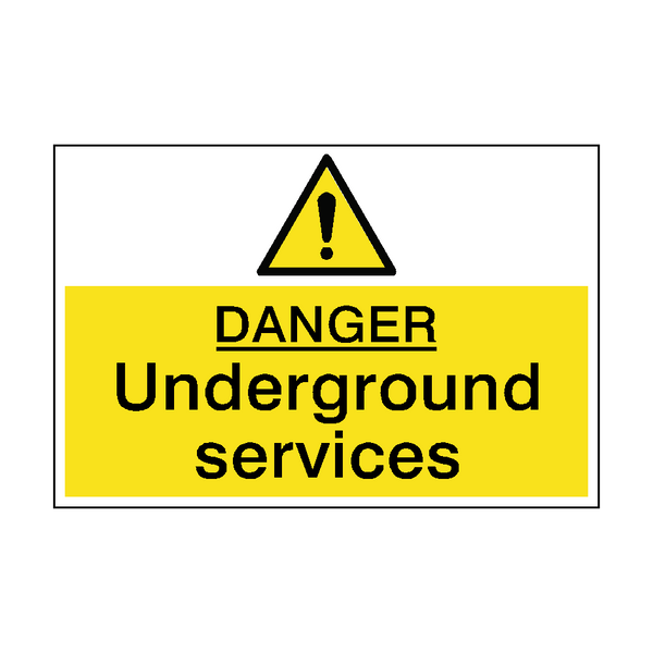Danger Underground Services Sign - PVC Safety Signs