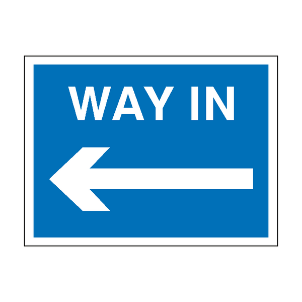 Way In Arrow Left Site Sign - PVC Safety Signs