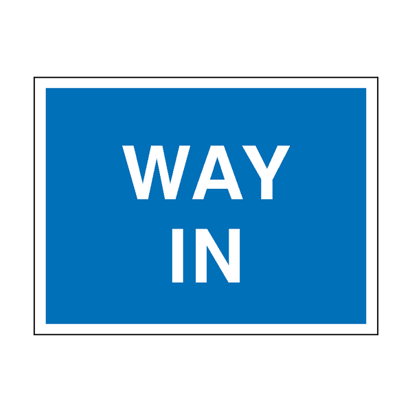 Way In Traffic Sign | PVC Safety Signs