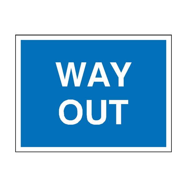 Way Out Traffic Sign | PVC Safety Signs