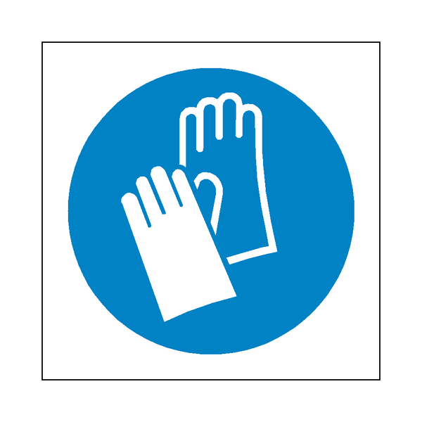 Wear Protective Gloves Symbol Sign - PVC Safety Signs