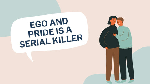 Ego and Pride