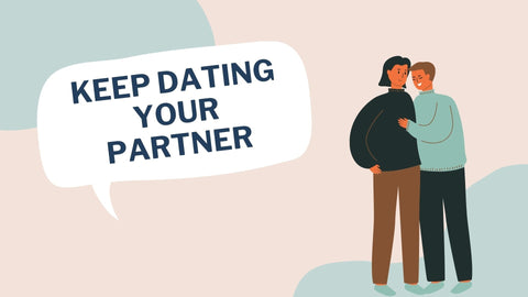 Keep Dating your partner