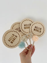 Load image into Gallery viewer, Round Scallop 'Hello World' Topper