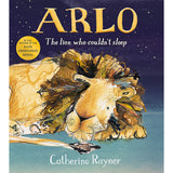 Arlo The Lion Who Couldn't Sleep (Hardback)